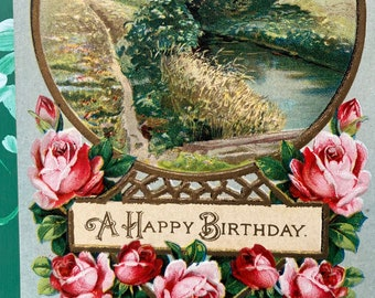 Happy Birthday * Pink and Red Roses * River Scene * 1900s * Victorian * Antique Postcard
