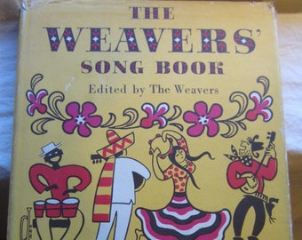 The Weavers' Song Book * Robert De Cormier * Harper & Row * 1960 * Vintage Music Book