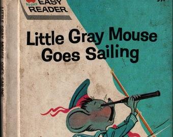 Little Gray Mouse Goes Sailing + Sara Asheron + Claudine Nankivel + Wonder Books + 1965 + Vintage Kids Book