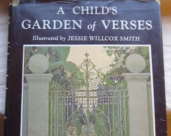 A Child's Garden of Verses * Robert Louis Stevenson * Jessie Willcox Smith * Charles Scribner's Sons * Vintage Poetry Book