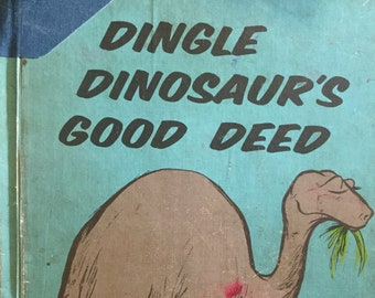 Dingle Dinosaur's Good Deed * Alexander Crosby Brown * Shirley Hogge * E. M. Hale and Company * 1967 * Vintage Kids Book