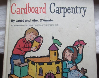 Cardboard Carpentry * Janet and Alex D'Amato * The Lion Press * 1966 * Vintage Kids Book