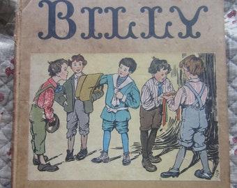 Billy * Irene Elliott Benson * M. A. Donohue & Company * 1912 * Vintage Kids Book