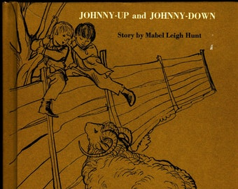 Johnny-Up and Johnny-Down * First Edition * Mabel Leigh Hunt * Harold Berson * Weekly Reader * 1962 + Vintage Kids Book