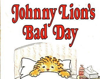 Johnny Lion's Bad Day * An I Can Read Book * Edith Thacher Hurd * Clement Hurd * Weekly Reader * 1970 + Vintage Kids Book