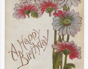 A Happy Birthday * Pretty Pink Flowers Victorian Era * Early 1900s * Vintage Postcard