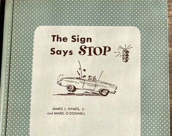 The Sign Says Stop * James L Hymes Jr * Mabel O'Donnell * George and Mary Buctel * Chuckle Stories * 1956 * Vintage Kids Book