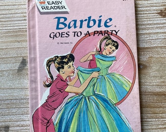 Barbie Goes To A Party * Easy Reader * Jean Bethell * Claudine Nankivel * Wonder Books * 1964 * Vintage Kids Book
