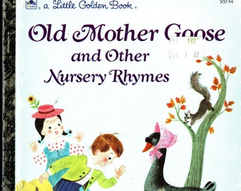 Old Mother Goose and Other Nursery Rhymes * Alice and Martin Provensen * Western Publishing * 1988 * Vintage Kids Book