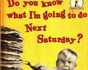 Do You Know What I'm Going to Do Next Saturday? * Helen Palmer * Lynn Fayman * Random House * 1963 * Vintage Kids Book