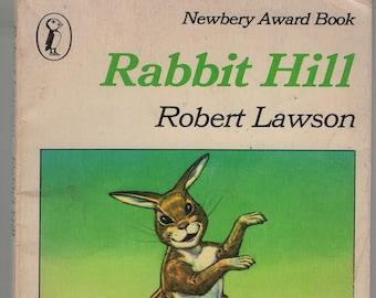 Rabbit Hill + Newbery Medal + Fourth Printing * Robert Lawson * Penguin Books * 1972 * Vintage Kids Book