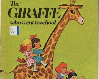 The Giraffe Who Went to School * Irma Wilde * Wonder Books * 1977 * Vintage Kids Book