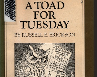 A Toad For Tuesday * Russell E. Erickson * Lawrence De Fiori * Lothrop, Lee & Shepard Company * 1974 * Vintage Kids Book