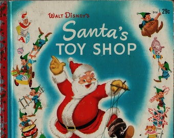Walt Disney's Santa's Toy Shop A Little Golden Book * Christmas Foil * Al Dempster * The Walt Disney Studio * 1950 * Vintage Christmas Book