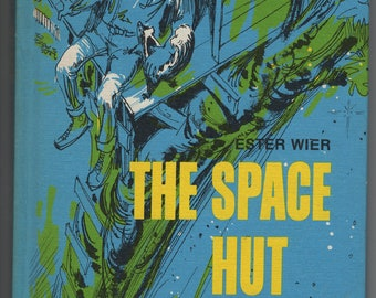 The Space Hut * Ester Wier * Leo Summers * Stackpole Books * 1967 * Vintage Kids Book