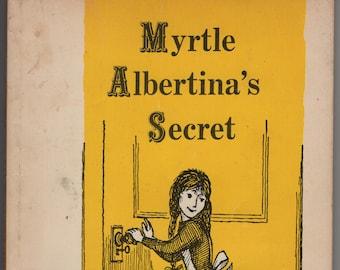 Myrtle Albertina's Secret * Lillian Pohlmann * Erik Blegvad * Scholastic Book Services * 1956 * Vintage Kids Book