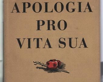 Apologia Pro Vita Sua * 113 * John Henry Cardinal Newman * The Modern Library * 1950 * Vintage Religious Book