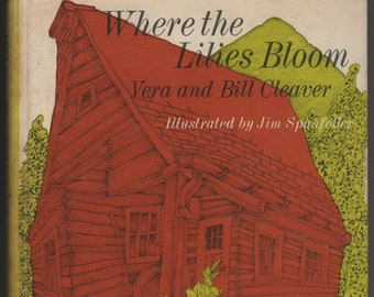 Where the Lilies Bloom * Vera and Bill Cleaver * Jim Spanfeller * Weekly Reader * 1969 * Vintage Kids Book