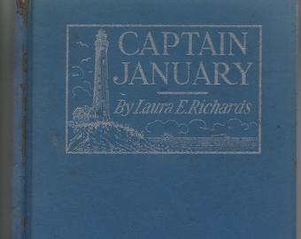 Captain January * Laura E Richards * Frank T Merrill * John C Wonsetler * Grosset & Dunlap * 1902 * Vintage Kids Book
