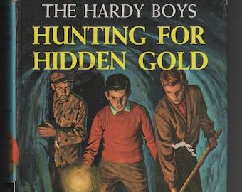 Hunting For Hidden Gold * The Hardy Boys * Franklin W Dixon * Grosset & Dunlap * 1963 * Vintage Mystery Book