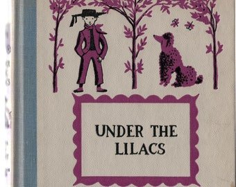 Under the Lilacs * Junior Deluxe Editions * Louisa May Alcott * Ruth Ives * Nelson Doubleday * 1950 * Vintage Kids Book