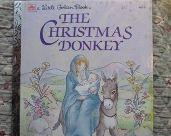 The Christmas Donkey + A Little Golden Book + T. William Taylor + Andrea Brooks + Western Publishing + 1984 + Vintage Kids Book
