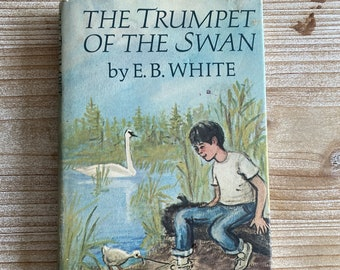 The Trumpet of the Swan * E. B. White * Edward Frascino * Harper & Row * 1970 * Vintage Kids Book
