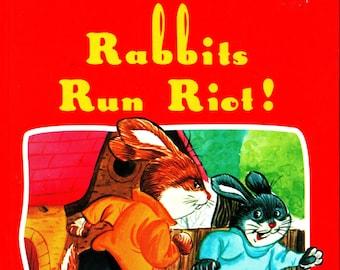Rabbits Run Riot! * Whiskerton Tales * Ana Rosa Marti & Judy Grosset * Carmelo Garmendia * Peter Haddock Limited * 1991 + Vintage Kids Book