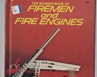 The Wonder Book of Firemen and Fire Engines * Lisa Peters * William Weisner * Wonder Books * 1977 * Vintage Kids Book
