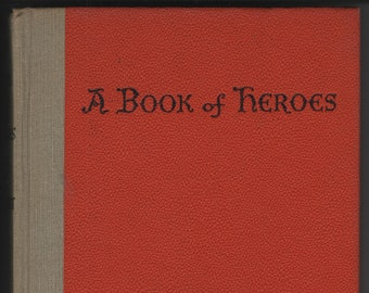 A Book of Heroes * First Edition * Dorothy Heiderstadt * Harry Lees * Weekly Reader * 1954 * Vintage Kids Book