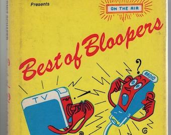 Best of Bloopers Uncensored * Kermit Schafer * Avenel Books * 1973 * Vintage Humor Book