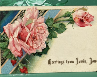 Greetings * Irwin * Iowa * Pink Roses * 1910 * Canceled Stamp * Victorian * Antique Postcard