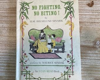 No Fighting, No Biting! * An I Can Read Book * Else Holmelund Minarik * Maurice Sendak * Harper & Row * 1958 * Vintage Kids Book