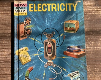 The How and Why Wonder Book of Electricity * Deluxe Edition * Robert Patterson * George Bernard * Grosset & Dunlap * 1960 * Vintage Book