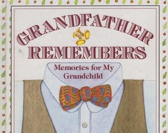 Grandfather Remembers * Memories for my Grandchild * Judith Levy * Judy Pelikan * Harper Collins * 1986 * Vintage Book
