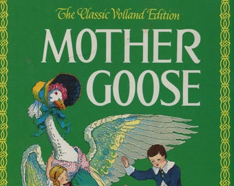 Mother Goose The Classic Volland Edition * Eulalie Osgood Grover * Frederick Richardson * Rand McNally * 1984 * Vintage Kids Book