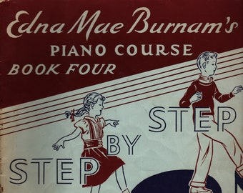 Edna Mae Burnam's Piano Course Book Four Step By Step * The Willis Music Company * 1959 * Vintage Music Book