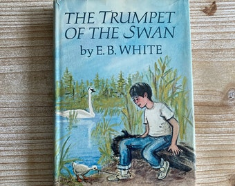The Trumpet of the Swan * Book Club Edition * E. B. White * Edward Frascino * Harper & Row * 1970 * Vintage Kids Book