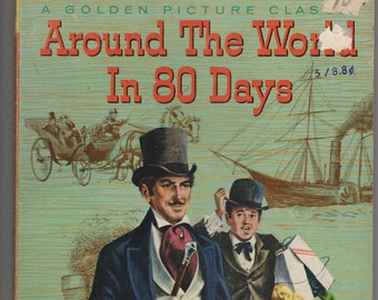 Around the World In 80 Days * A Golden Picture Classic * Jules Verne * Tom Gill * Simon and Schuster * 1957 * Vintage Kids Book
