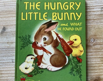 The Hungry Little Bunny and What He Found Out * Irma Wilde * Wonder Books * 1950 * Vintage Kids Book