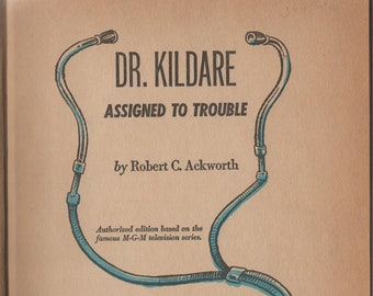 Dr. Kildare * Assigned To Trouble * Robert C Ackworth * Robert L Jenney * Whitman Publishing * 1963 * Vintage Mystery Book