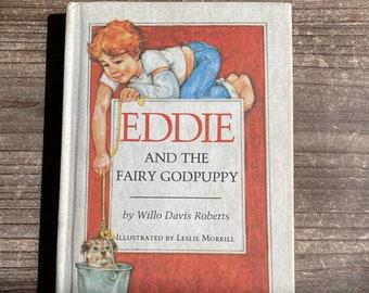 Eddie and the Fairy Godpuppy * Willo Davis Roberts * Leslie Morrill * Weekly Reader * 1984 * Vintage Kids Book
