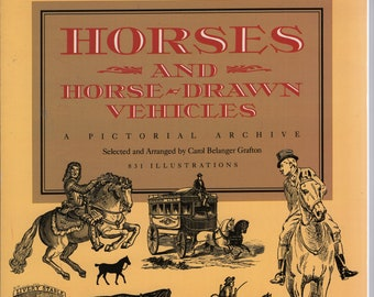 Horses and Horse-Drawn Vehicles * A Pictorial Archive * Dover Publications * 1994 * Vintage Clip-Art Book
