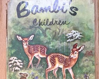 Bambi's Children * Adapted * Felix Salten * Phoebe Erickson * Random House * 1939 * Vintage Kids Book