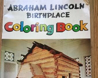 Abraham Lincoln Birthplace Coloring Book * Vivienne DeMuth * Dexter Press * 1969 * Vintage Coloring Book