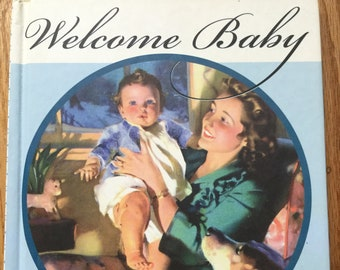 Welcome Baby * Blue Cover * Welleran Poltarnees * Laughing Elephant * 2004 * Vintage Baby Book