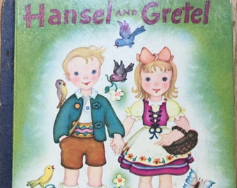 Hansel and Gretel * A Little Golden Book * Jacob and Wilhelm Grimm * Erika Weihs * Simon and Schuster * 1946 * Vintage Kids Book