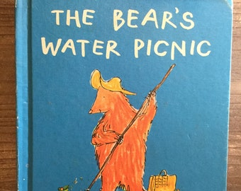The Bear's Water Picnic * John Yeoman * Quentin Blake * Weekly Reader * 1970 * Vintage Kids Book