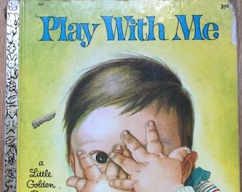 Play With Me * A Little Golden Book * Esther Wilkin * Eloise Wilkin * Golden Press * 1967 * Vintage Kids Book