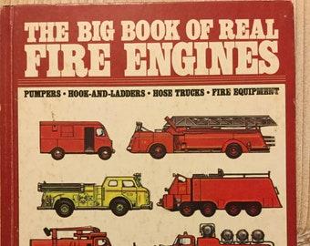 The Big Book of Real Fire Engines * Elizabeth Cameron * George J Zaffo * Grosset & Dunlap * 1980 * Vintage Kids Book